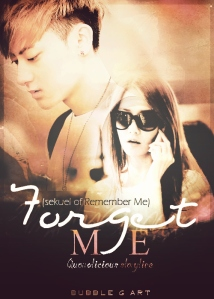 Forget Me part A (sekuel of Remember Me)