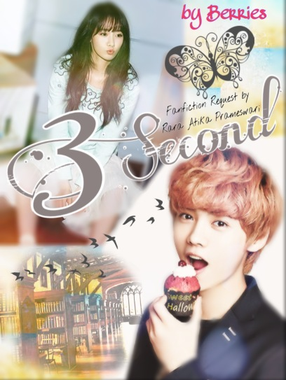 Fanfiction Request 3 Second